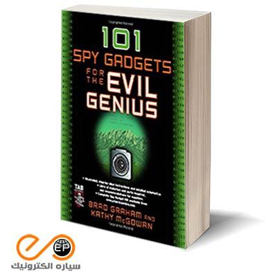 101 پروژه جاسوسی برای نابغه ها - 101 Spy Gadgets for the Evil Genius
